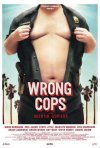 Wrong Cops: la locandina del film