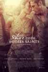 Ain't Them Bodies Saints: nuovo poster