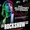 Paul McCartney & Wings: Rockshow al cinema il 18 settembre
