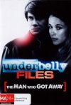 Underbelly Files: The Man Who Got Away: la locandina del film