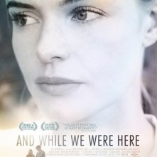 And While We Were Here: la locandina del film
