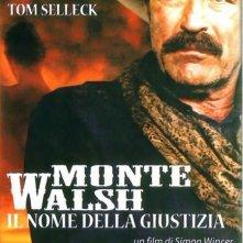 Monte Walsh - Il nome della giustizia: la locandina del film
