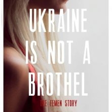 Ukraine is not a Brothel: il poster del film