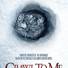 Crawl to Me: la locandina del film