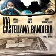 Via Castellana Bandiera: la locandina