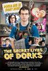 The Secret Lives of Dorks: la locandina del film