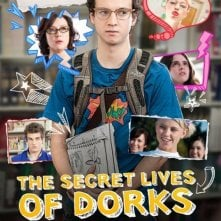 The Secret Lives of Dorks: la locandina del film