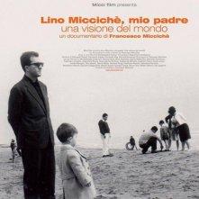 Lino Miccichè, mio padre. Una visione del mondo: la locandina