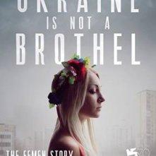 Ukraine is not a Brothel: il poster internazionale del film