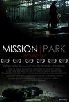 Mission Park: la locandina del film