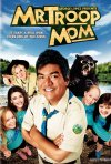 Mr. Troop Mom: la locandina del film