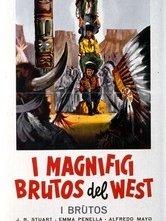 I magnifici brutos del West: la locandina del film