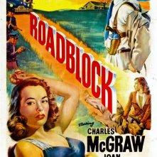 Roadblock: la locandina del film