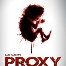 Proxy: la locandina del film