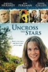 Uncross the Stars: la locandina del film