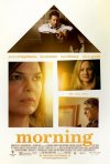 Morning: la locandina del film