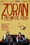 Zoran, il mio nipote scemo: la nuova locandina