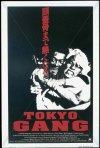 Tokyo Gang: la locandina del film