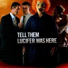 Underbelly Files: Tell Them Lucifer Was Here: la locandina del film