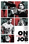 On the job: il poster del film