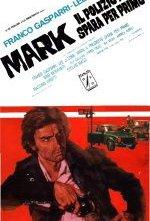 Mark il poliziotto spara per primo: la locandina del film