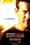 Burn Notice - La caduta di Sam Axe: la locandina del film