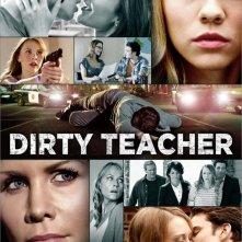 Dirty Teacher: la locandina del film