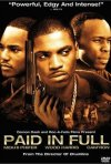 Paid in Full: la locandina del film