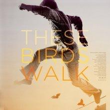 These Birds Walk: la locandina del film
