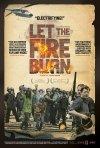 Let the Fire Burn: la locandina del film