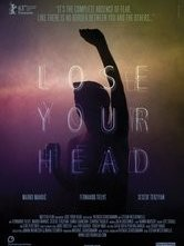 Lose Your Head: la locandina del film