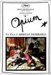 Opium: la locandina del film