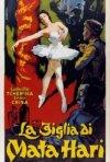 La figlia di Mata Hari: la locandina del film