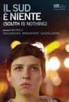 Il Sud è niente: la locandina italiana del film