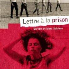 Lettre à la prison: la locandina del film