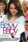 Be My Baby: la locandina del film