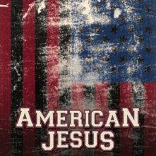 American Jesus: la locandina del film