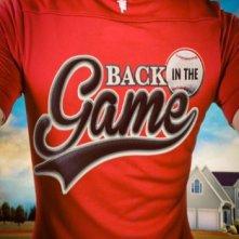La locandina di Back in the Game