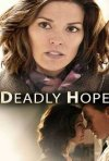 Deadly Hope - Speranza mortale: la locandina del film