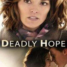 Deadly Hope - Speranza mortale: la locandina del film