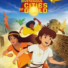 La locandina di The Mysterious Cities of Gold