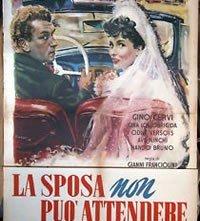 La sposa non può attendere: la locandina del film