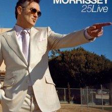 Morrissey 25: Live: la locandina del film