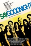 Say Goodnight: la locandina del film