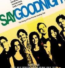 Say Goodnight: la locandina del film