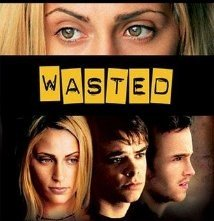 Wasted: la locandina del film