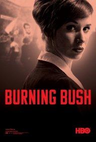 Burning Bush: la locandina del film
