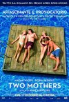Two Mothers: la locandina italiana