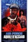 Air Force - Aquile d'acciaio 3: la locandina del film