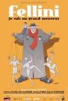 Federico Fellini: Sono un gran bugiardo: la locandina del film